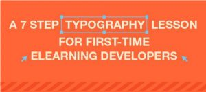 7 Step Typography Lesson for First-time eLearning Developer